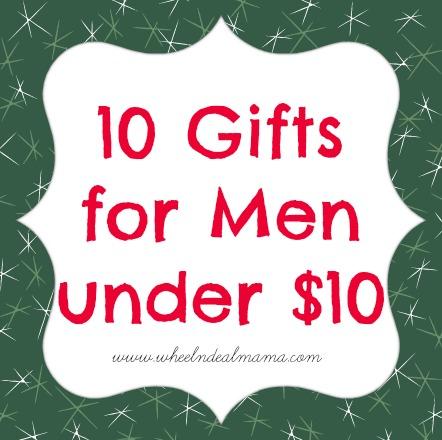 10 Gifts for Men under $10! (Plus one Bonus!) - Wheel N ...