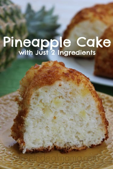 Pineapple Cake With Just Two Ingredients Wheel N Deal Mama
